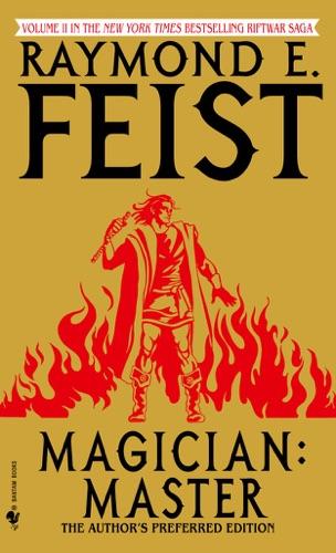 Raymond E. Feist - Magician: Master