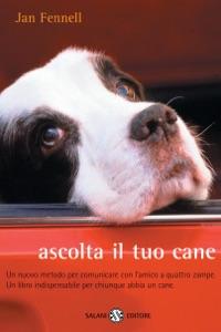 Ascolta il tuo cane Book Cover