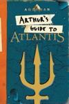 Aquaman Arthurs Guide To Atlantis