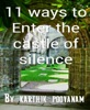 11 Ways To Enter The Castle Of  Silence