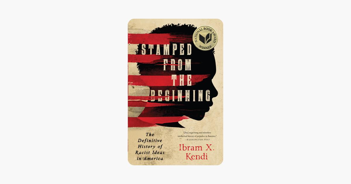 Stamped from the Beginning - Ibram X. Kendi