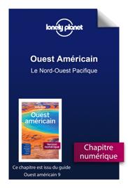 Ouest Américain - Le Nord-Ouest Pacifique