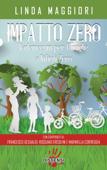 Impatto zero.Vademecum per famiglie a rifiuti zero