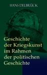 Geschichte Der Kriegskunst Im Rahmen Der Politischen Geschichte