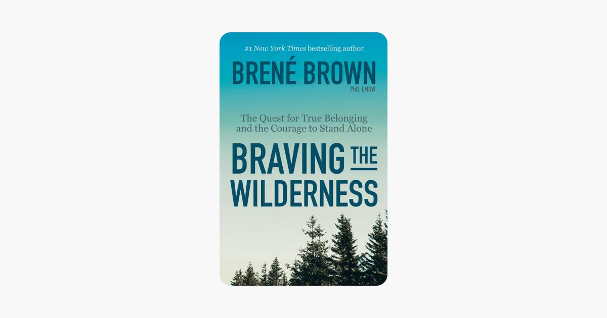Braving the Wilderness - Brené Brown