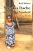 Nanikis Rache Im Land Der Apartheid - Autobiografischer Roman