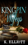 Kingpin Wifeys Season 2 Part 4 The Black Widow