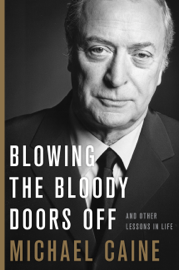 Blowing the Bloody Doors Off book