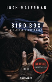 Bird Box - Schließe deine Augen PDF Download