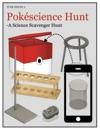 Pokscience Hunt