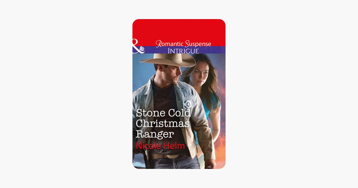 A Stone Cold Christmas.Stone Cold Christmas Ranger