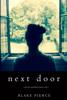 Blake Pierce - Next Door (A Chloe Fine Psychological Suspense Mystery—Book 1)  artwork