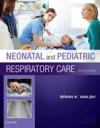 Neonatal And Pediatric Respiratory Care - E-Book
