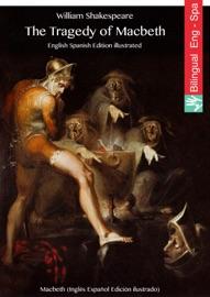 The Tragedy Of Macbeth English Spanish Edition Illustrated