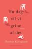 Thomas Korsgaard - En dag vil vi grine af det artwork