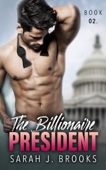 The Billionaire President - Book Two