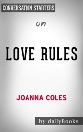 Love Rules How To Find A Real Relationship In A Digital World By Joanna Coles Conversation Starters