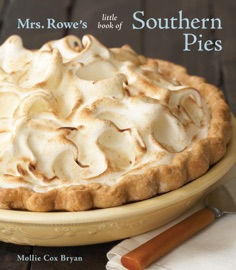 Mrs. Rowe's Little Book of Southern Pies PDF Download