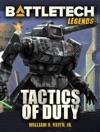 BattleTech Legends Tactics Of Duty