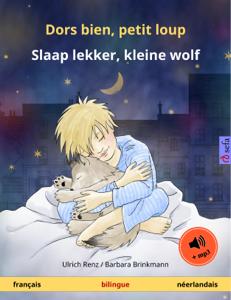 Dors bien, petit loup – Slaap lekker, kleine wolf (français – néerlandais). Livre bilingue pour enfants à partir de 2-4 ans, avec livre audio MP3 à télécharger La couverture du livre martien