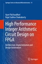 High Performance Integer Arithmetic Circuit Design on FPGA