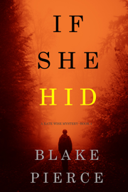If She Hid (A Kate Wise Mystery—Book 4) book