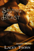 Saving the Beast - Lacey Thorn