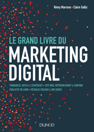 Le Grand Livre du Marketing digital