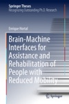 Brain-Machine Interfaces For Assistance And Rehabilitation Of People With Reduced Mobility