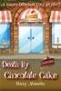 Death by Chocolate Cake: A Bakery Detectives Cozy Mystery