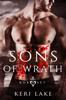 Sons of Wrath Box Set: Books 1-3 - Keri Lake