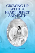 Growing Up With A Heart Defect And Faith