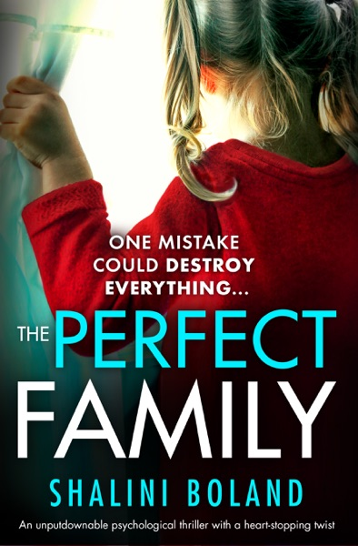 The Perfect Family - Shalini Boland book cover