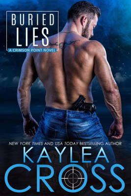 Kaylea Cross - Buried Lies book