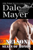 Dale Mayer - SEALs of Honor: Nelson artwork