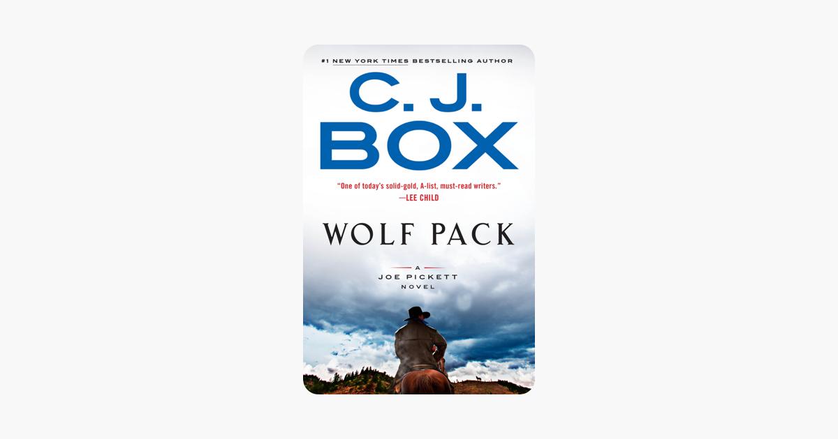 Wolf Pack - C. J. Box