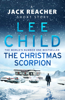 The Christmas Scorpion - Lee Child