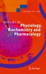 Reviews Of Physiology Biochemistry And Pharmacology 159