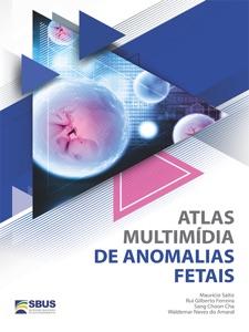 ATLAS MULTIMÍDIA DE ANOMALIAS FETAIS Book Cover