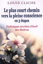 Le Plus Court Chemin Vers La Pleine Conscience En 3 étapes