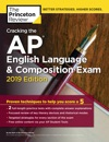 Cracking The AP English Language  Composition Exam 2019 Edition