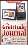 The Gratitude Journal Start A New Daily Habit Discover The Benefits Of Being Grateful With The Amazing Gratitude Journal App Available For Your Device