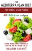 Mediterranean Diet For Middle Aged People