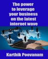 The Power To Leverage Your Business On The Latest Internet Wave