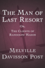 Melville Davisson Post - The Man of Last Resort  artwork