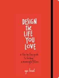 Design The Life You Love