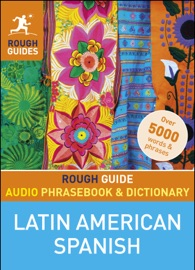 Rough Guide Audio Phrasebook And Dictionary Latin American Spanish