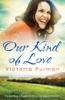 Our Kind Of Love (The Boys Of Summer, #3)