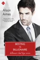 Besting the Billionaire