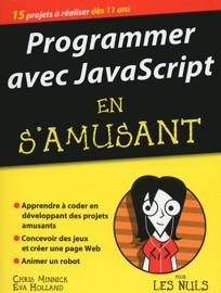Programmer Avec Javascript En S Amusant M Gapoche Pour Les Nuls